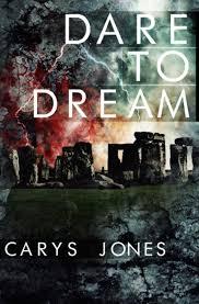Dare to Dream by Carys Jones