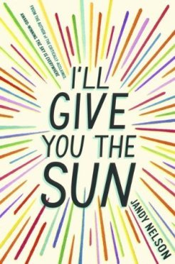 I'll give you the sun by Jandy Nelson (creatyvebooks.com)
