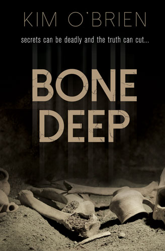 Bone Deep by Kim O'Brien--creatyvebooks.com