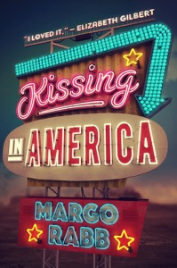 Kissing In America by Margo Rabb--creatyvebooks.com